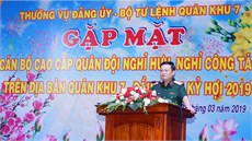 Thường vụ Đảng ủy, Bộ Tư lệnh Quân khu 7 tổ chức gặp mặt cán bộ cao cấp Quân đội nghỉ hưu, nghỉ công tác