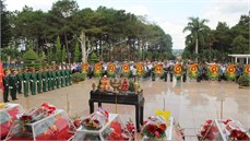 Đắk Lắk tổ chức Lễ truy điệu và an táng 17 hài cốt liệt sĩ được tìm kiếm, quy tập tại Campuchia mùa khô 2018 - 2019