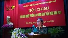 Tổng cục Chính trị tổ chức Hội nghị tập huấn nghiệp vụ công tác chính sách toàn quân năm 2016